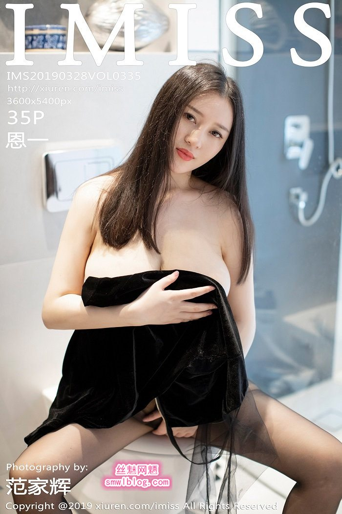 [IMISS爱蜜社]2019.03.28 VOL.335 恩一[35+1P/102M]